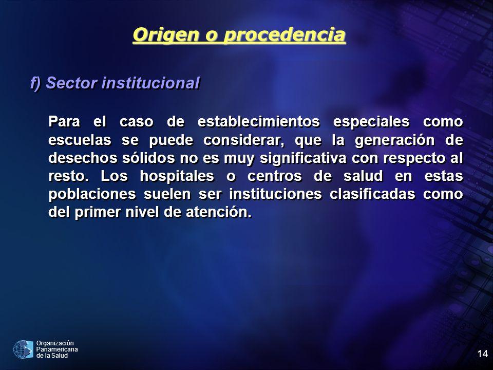 Origen o procedencia f) Sector institucional