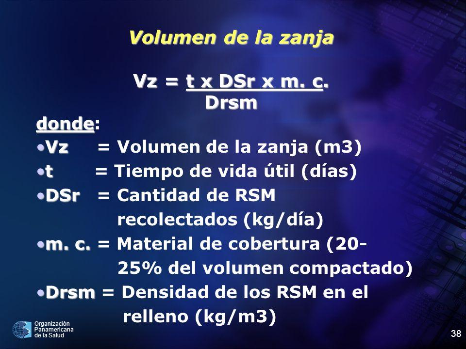 Volumen de la zanja Vz = t x DSr x m. c. Drsm