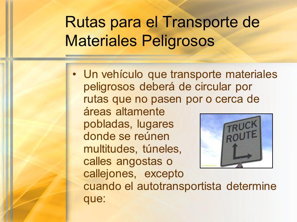 Rutas para el Transporte de Materiales Peligrosos