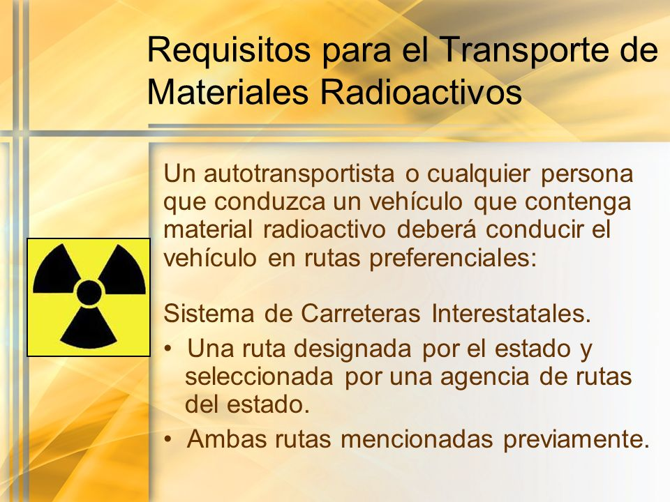 Requisitos para el Transporte de Materiales Radioactivos