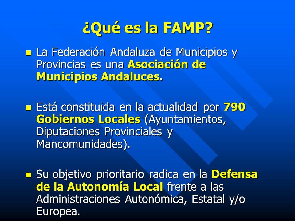 ¿Qué es la FAMP La Federación Andaluza de Municipios y Provincias es una Asociación de Municipios Andaluces.