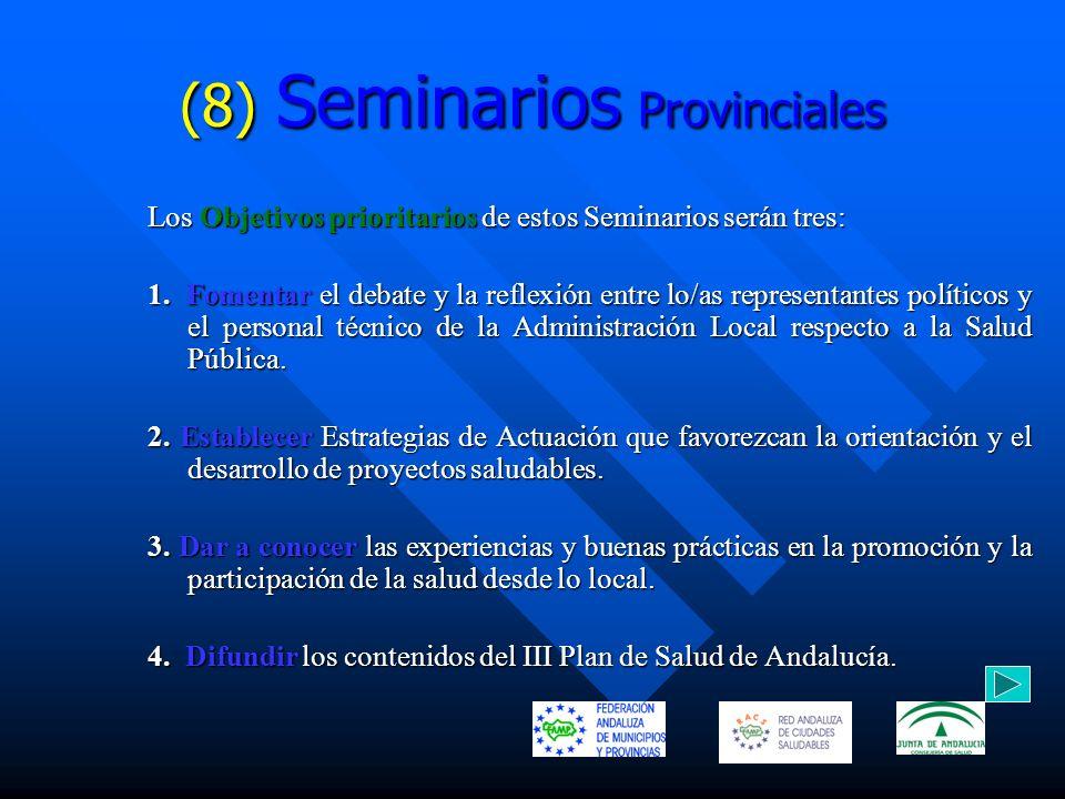 (8) Seminarios Provinciales