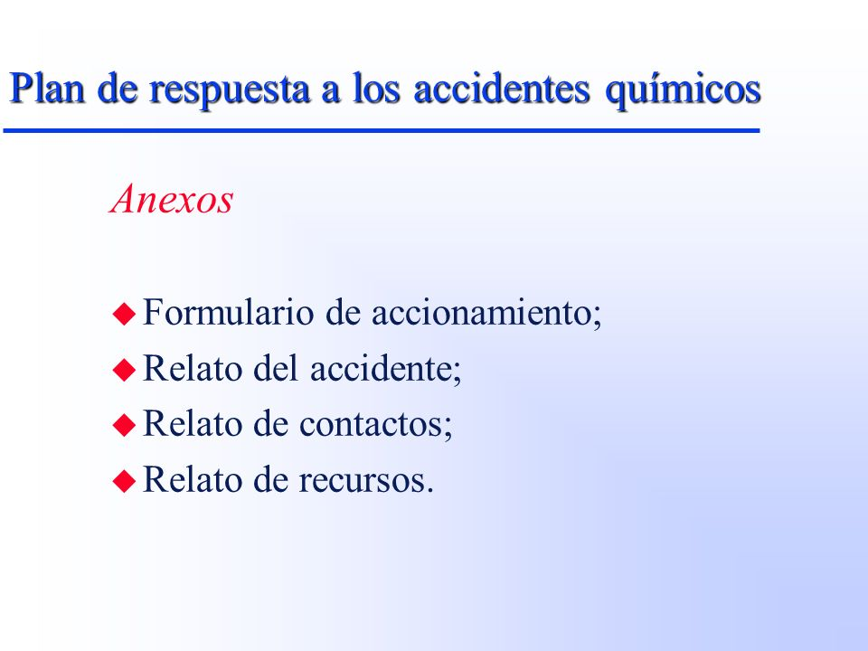 Plan de respuesta a los accidentes químicos