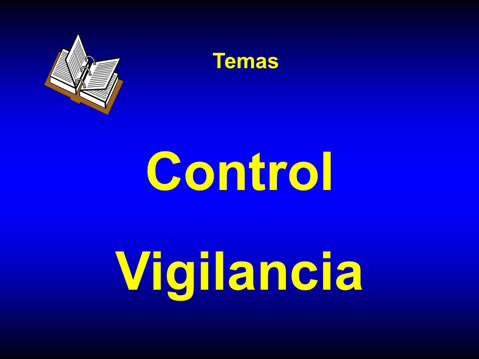 Temas Control Vigilancia