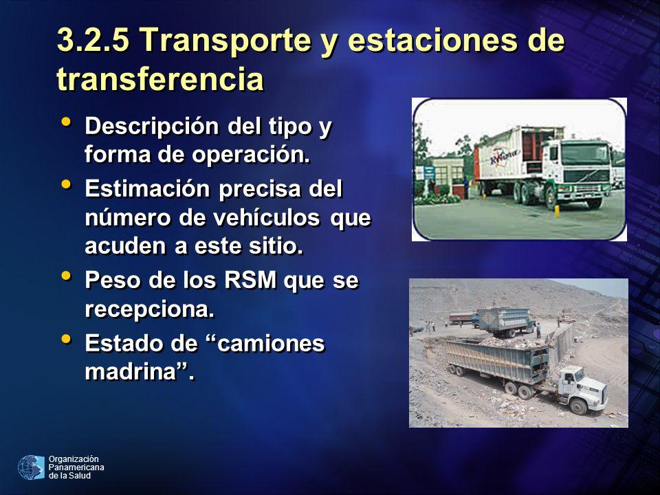 3.2.5 Transporte y estaciones de transferencia