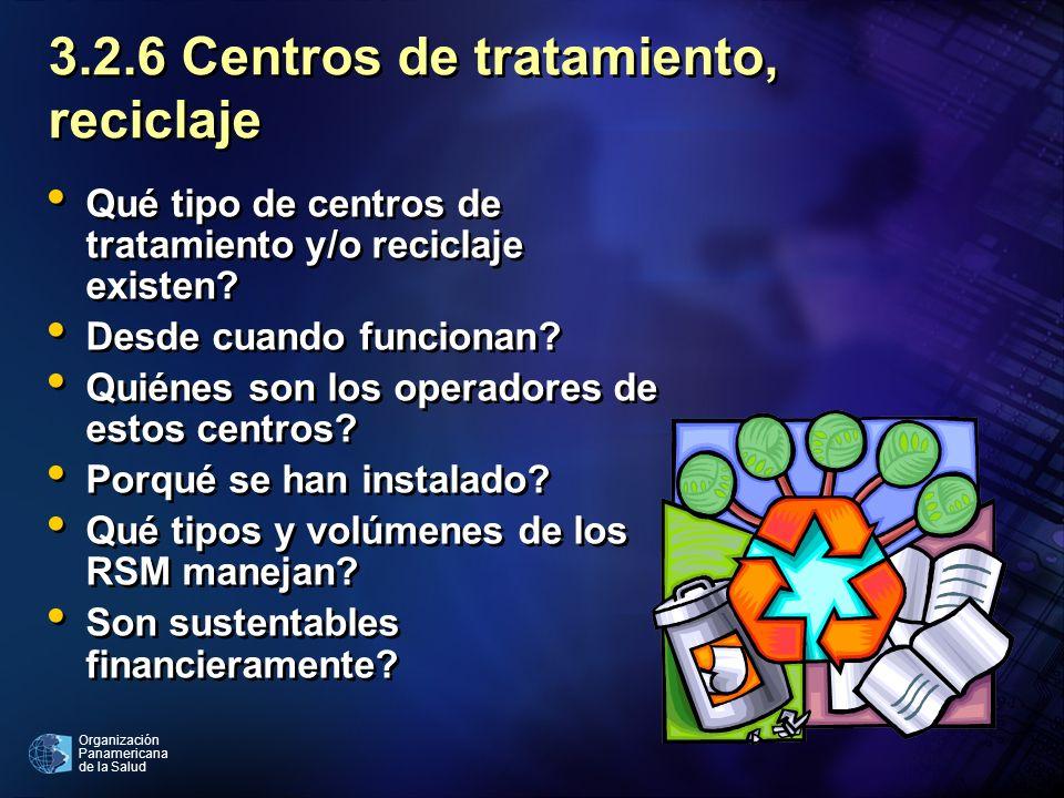 3.2.6 Centros de tratamiento, reciclaje