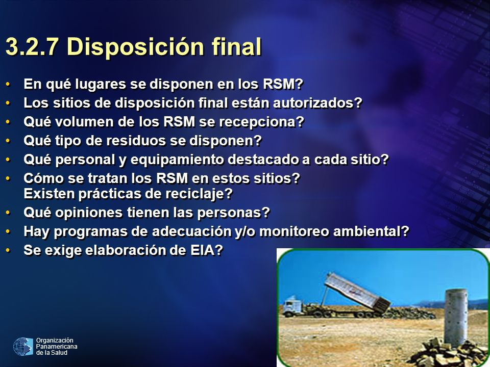 3.2.7 Disposición final En qué lugares se disponen en los RSM