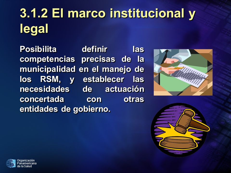 3.1.2 El marco institucional y legal