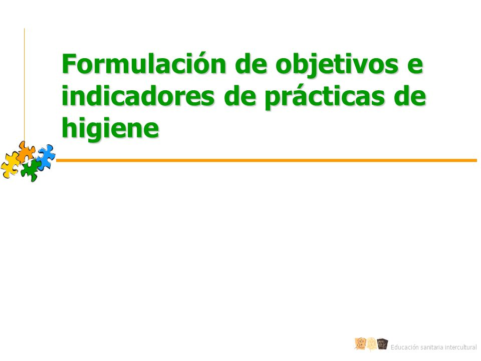 Formulación de objetivos e indicadores de prácticas de higiene
