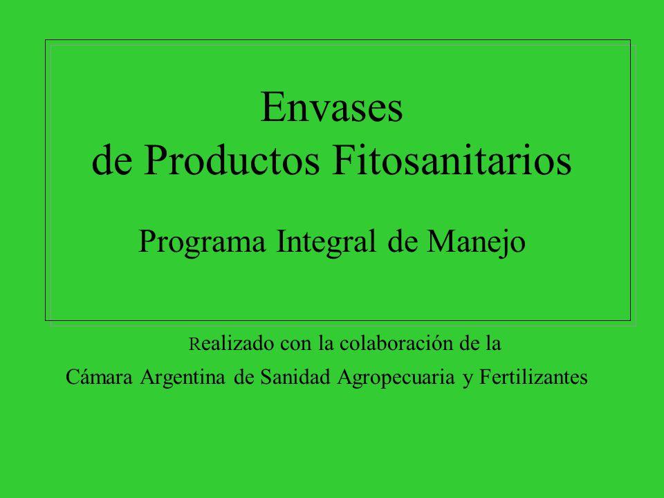 Envases de Productos Fitosanitarios Programa Integral de Manejo