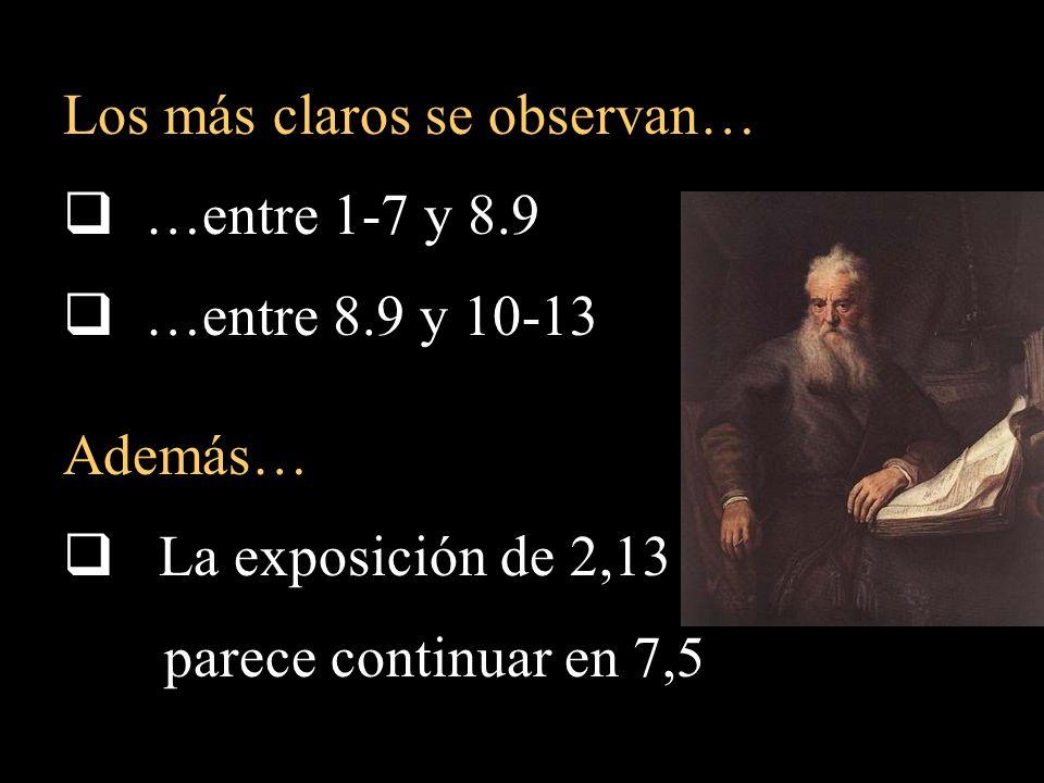 Los más claros se observan… …entre 1-7 y 8.9 …entre 8.9 y 10-13