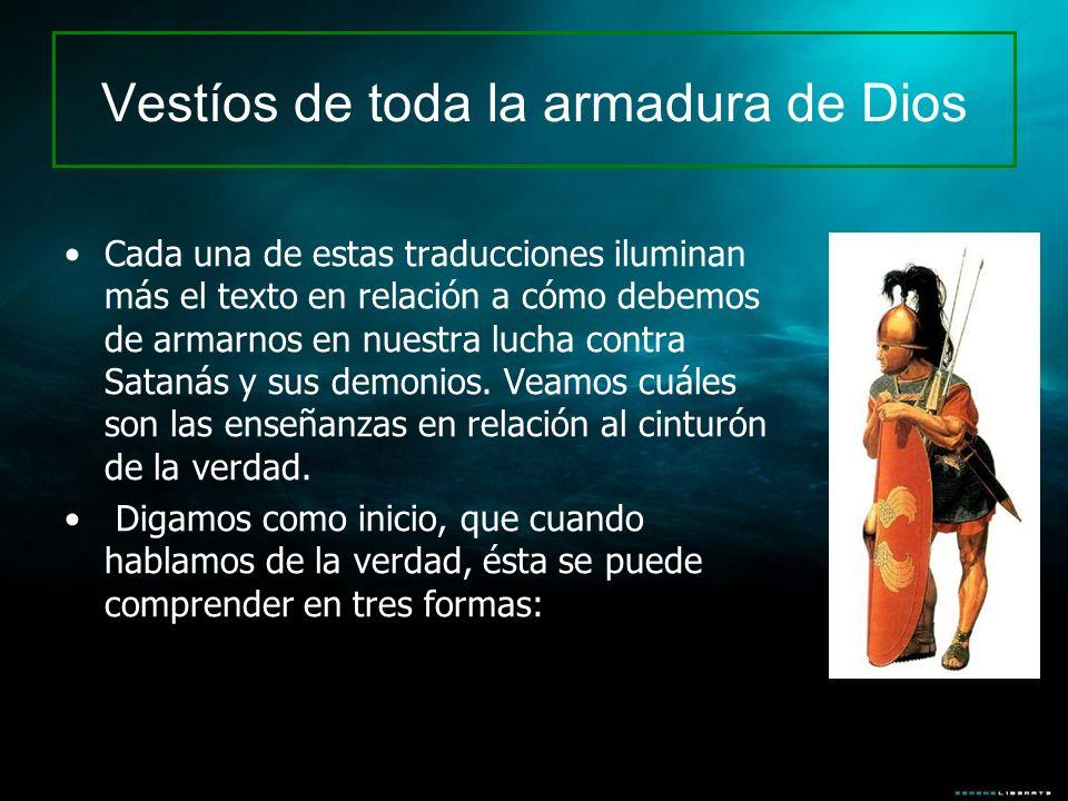 Vestíos de toda la armadura de Dios