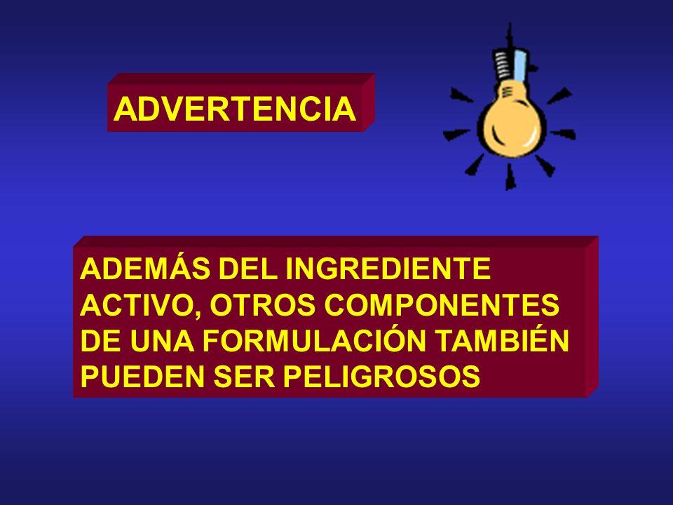 ADVERTENCIA ADEMÁS DEL INGREDIENTE ACTIVO, OTROS COMPONENTES