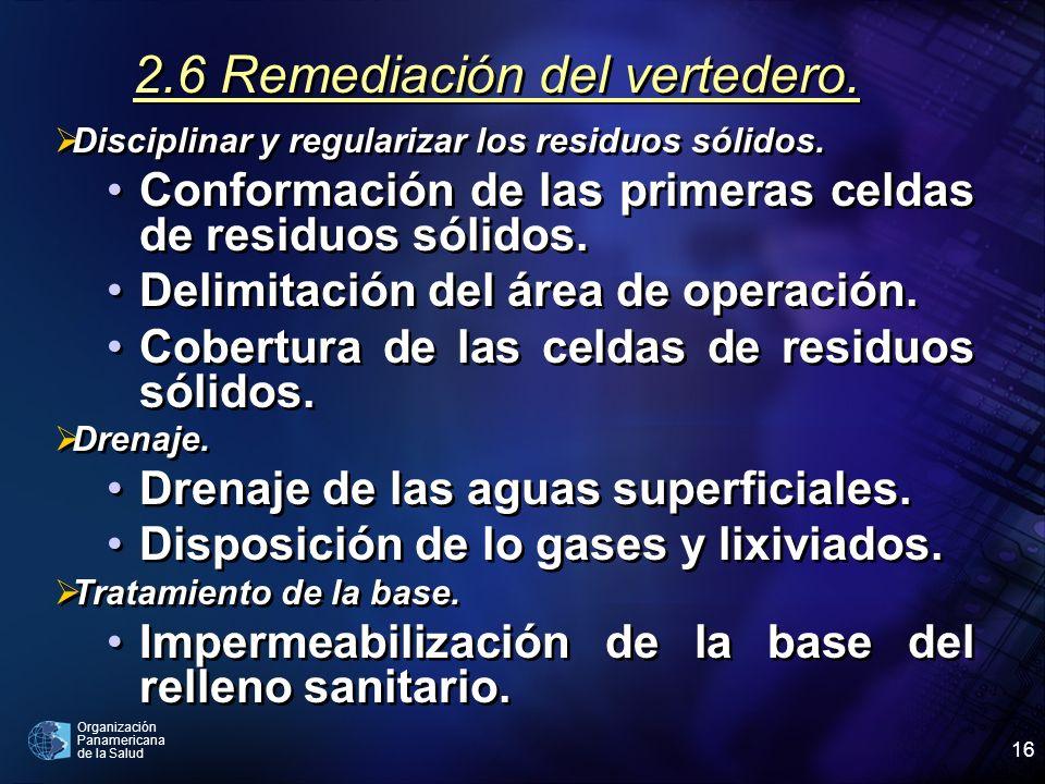 2.6 Remediación del vertedero.