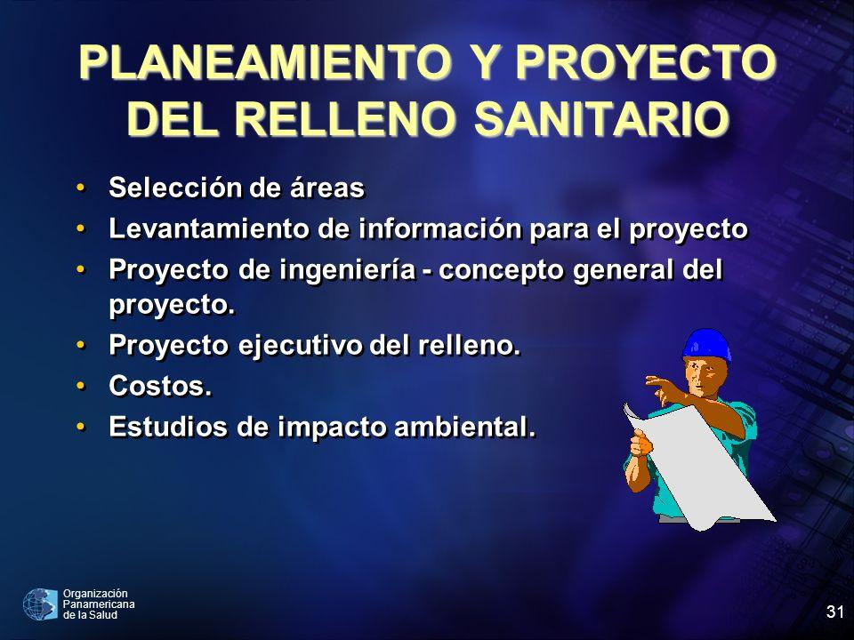 PLANEAMIENTO Y PROYECTO DEL RELLENO SANITARIO