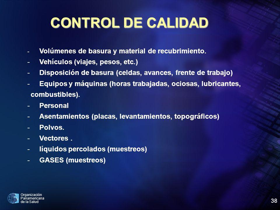 CONTROL DE CALIDAD Vehículos (viajes, pesos, etc.)