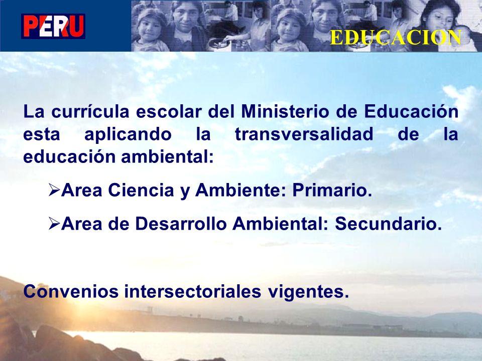 EDUCACION La currícula escolar del Ministerio de Educación esta aplicando la transversalidad de la educación ambiental: