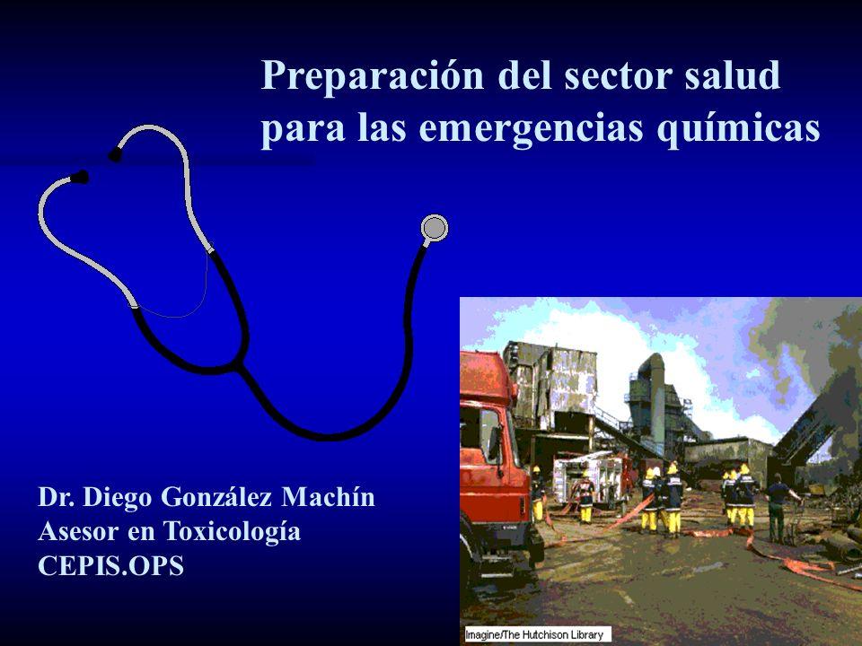 Preparación del sector salud para las emergencias químicas