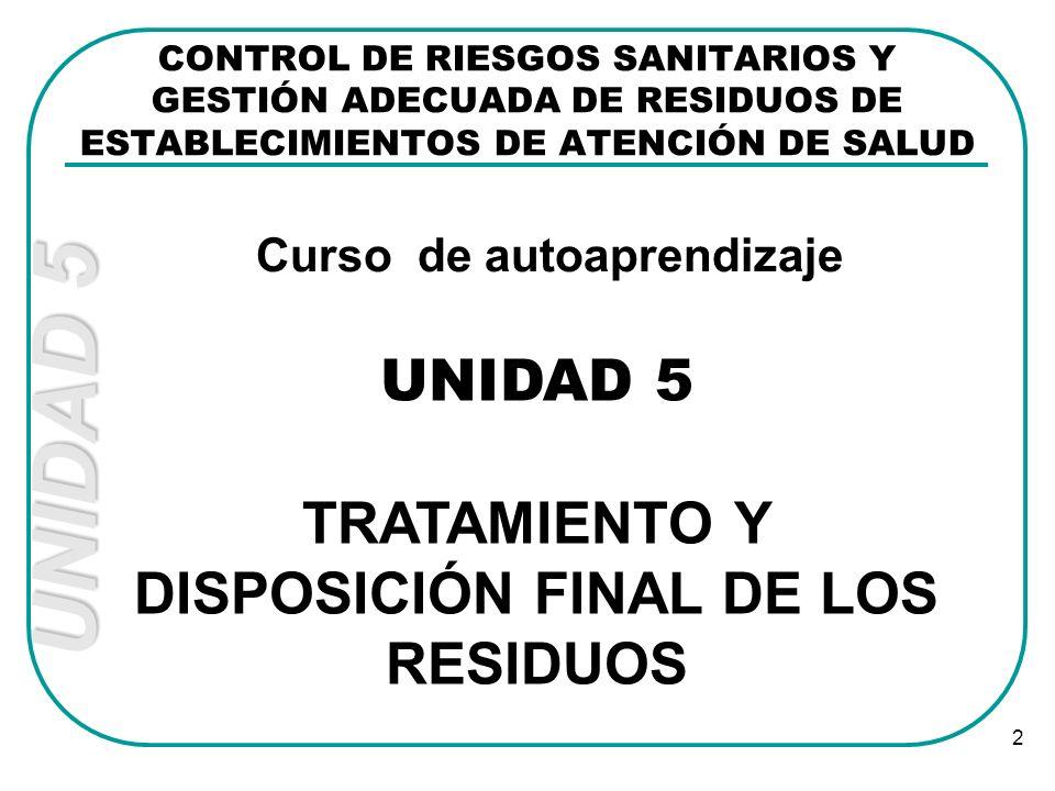 TRATAMIENTO Y DISPOSICIÓN FINAL DE LOS RESIDUOS