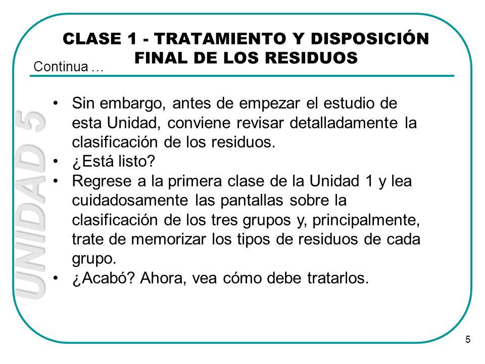 CLASE 1 - TRATAMIENTO Y DISPOSICIÓN FINAL DE LOS RESIDUOS