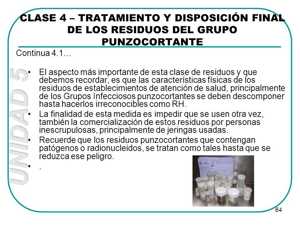 CLASE 4 – TRATAMIENTO Y DISPOSICIÓN FINAL DE LOS RESIDUOS DEL GRUPO PUNZOCORTANTE