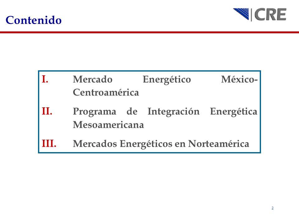 Contenido Mercado Energético México-Centroamérica
