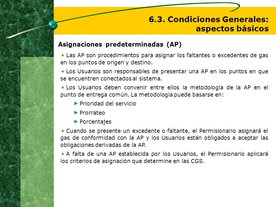 6.3. Condiciones Generales: aspectos básicos