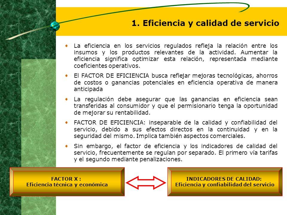 1. Eficiencia y calidad de servicio
