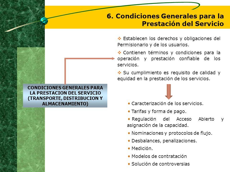 6. Condiciones Generales para la Prestación del Servicio