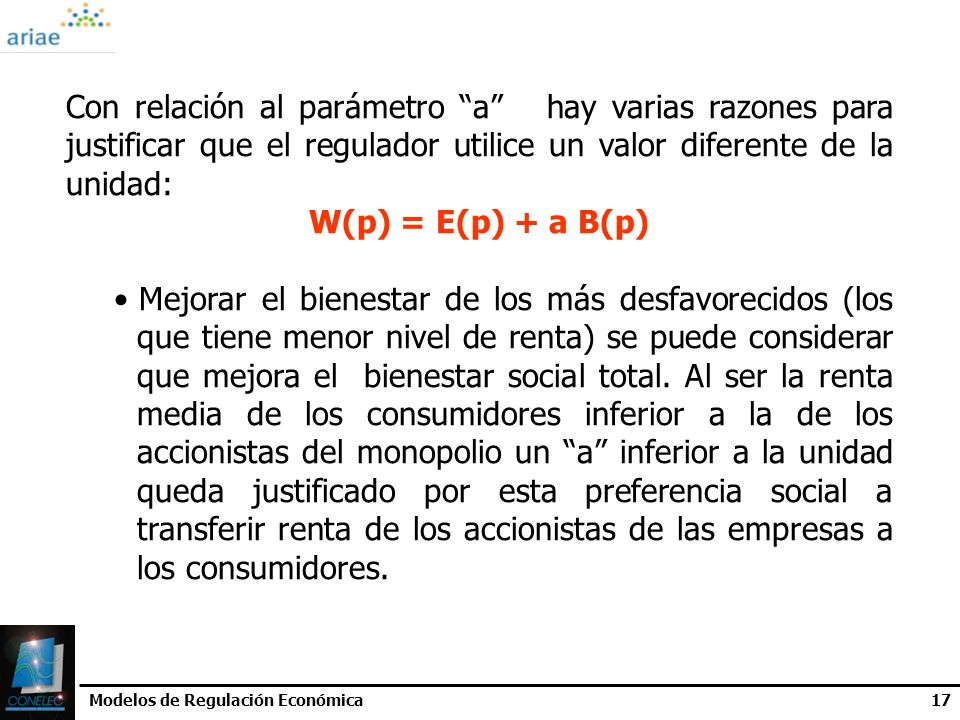 Con relación al parámetro a hay varias razones para justificar que el regulador utilice un valor diferente de la unidad: