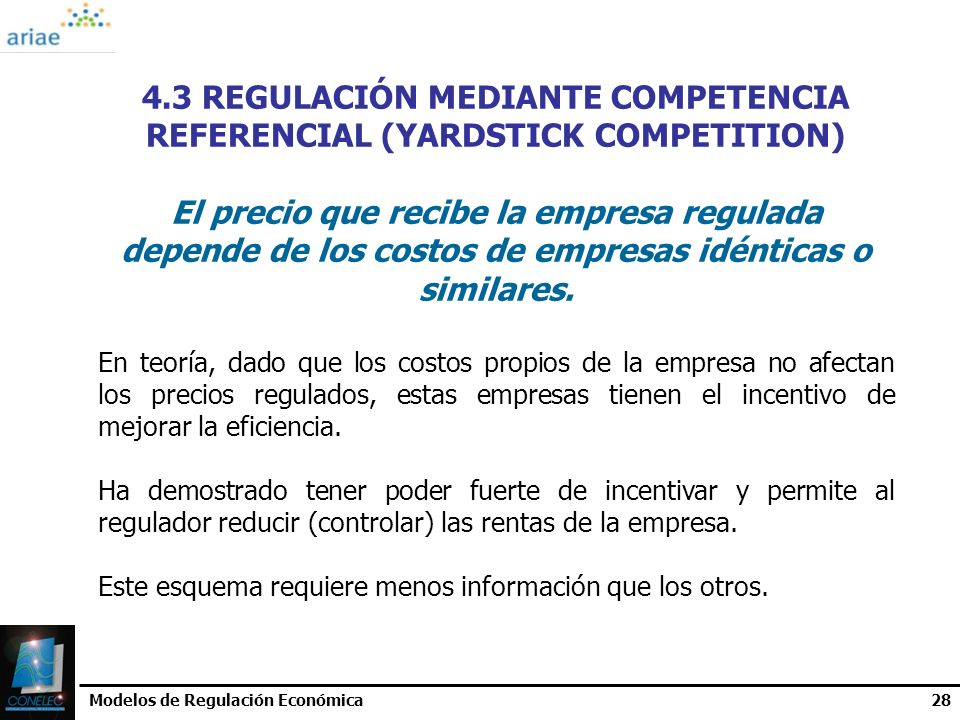 4.3 REGULACIÓN MEDIANTE COMPETENCIA REFERENCIAL (YARDSTICK COMPETITION)