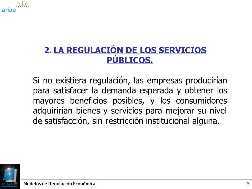 LA REGULACIÓN DE LOS SERVICIOS PÚBLICOS.