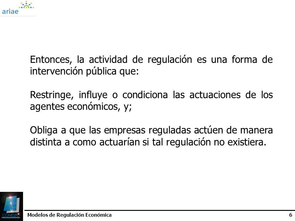 Entonces, la actividad de regulación es una forma de intervención pública que: