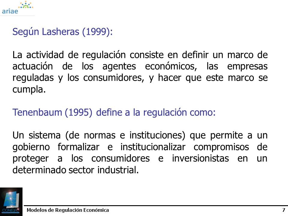 Tenenbaum (1995) define a la regulación como:
