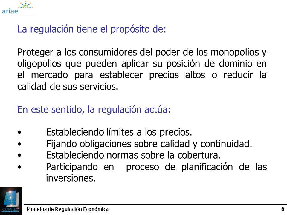 La regulación tiene el propósito de: