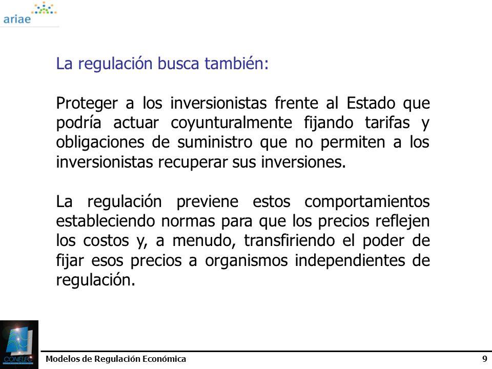 La regulación busca también:
