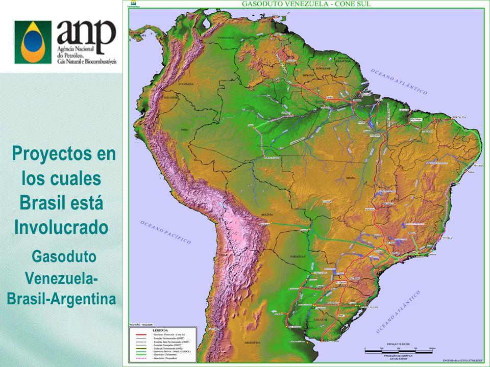 Proyectos en los cuales Brasil está Involucrado Gasoduto Venezuela-Brasil-Argentina