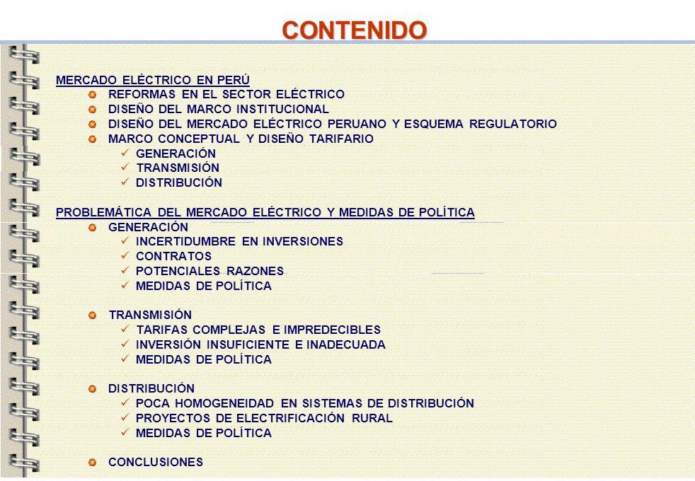 CONTENIDO MERCADO ELÉCTRICO EN PERÚ REFORMAS EN EL SECTOR ELÉCTRICO