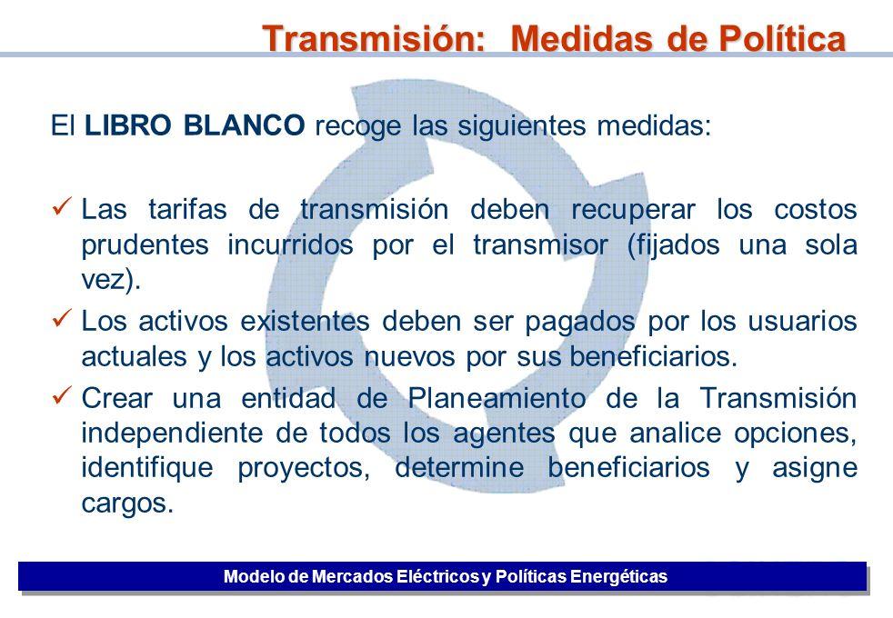 Transmisión: Medidas de Política
