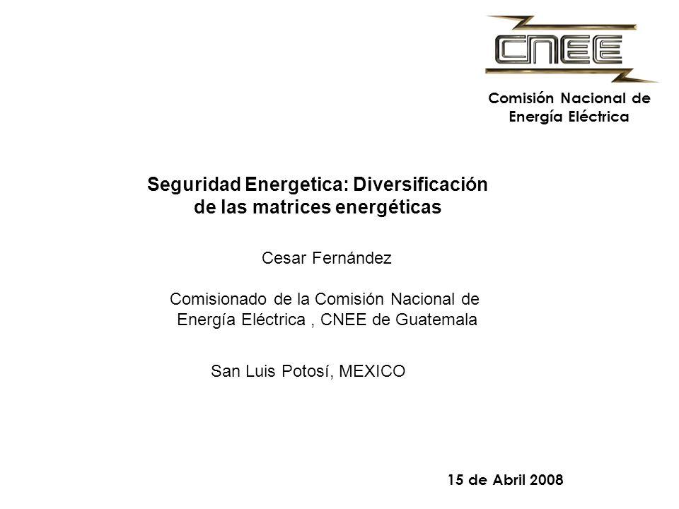 Seguridad Energetica: Diversificación de las matrices energéticas