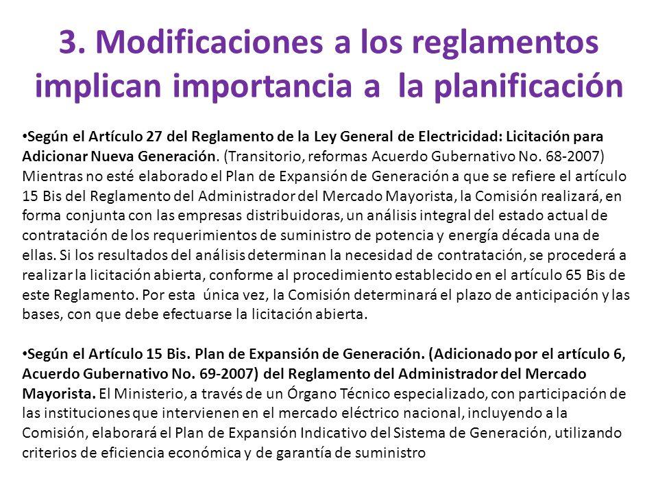 3. Modificaciones a los reglamentos implican importancia a la planificación