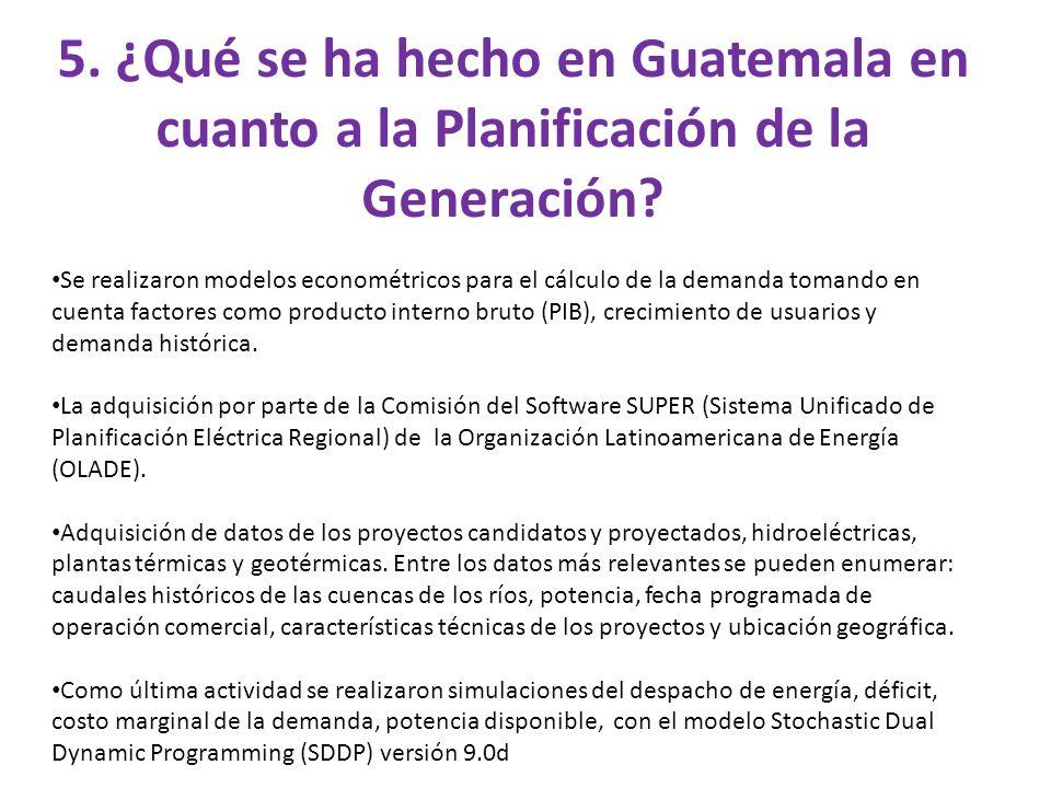 5. ¿Qué se ha hecho en Guatemala en cuanto a la Planificación de la Generación