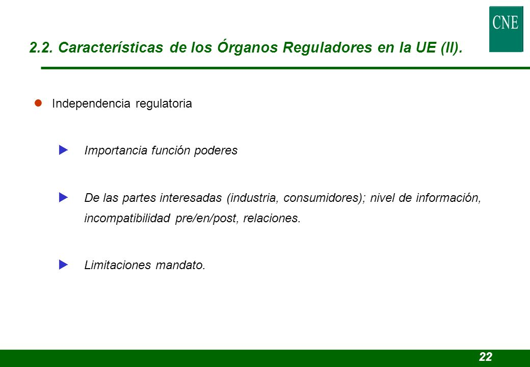 2.2. Características de los Órganos Reguladores en la UE (II).