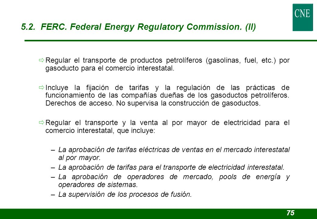 5.2. FERC. Federal Energy Regulatory Commission. (II)
