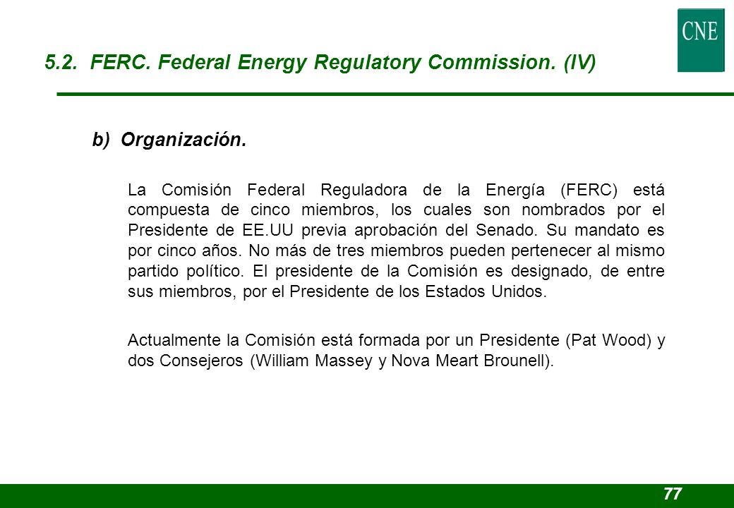 5.2. FERC. Federal Energy Regulatory Commission. (IV)