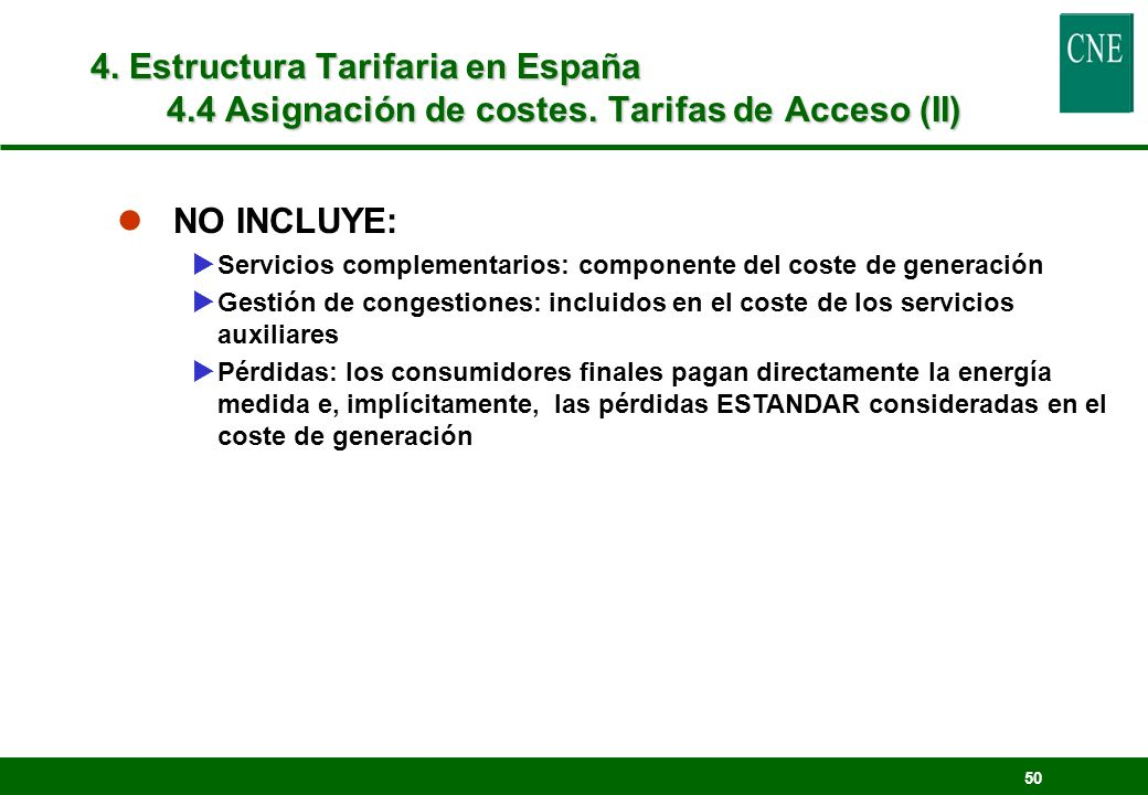 4. Estructura Tarifaria en España 4. 4 Asignación de costes