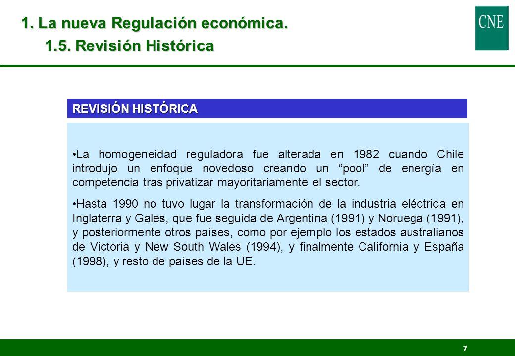 1. La nueva Regulación económica. 1.5. Revisión Histórica