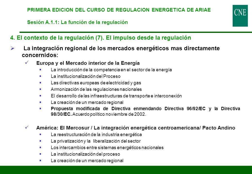 4. El contexto de la regulación (7). El impulso desde la regulación