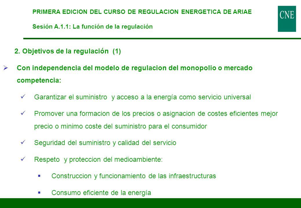 2. Objetivos de la regulación (1)