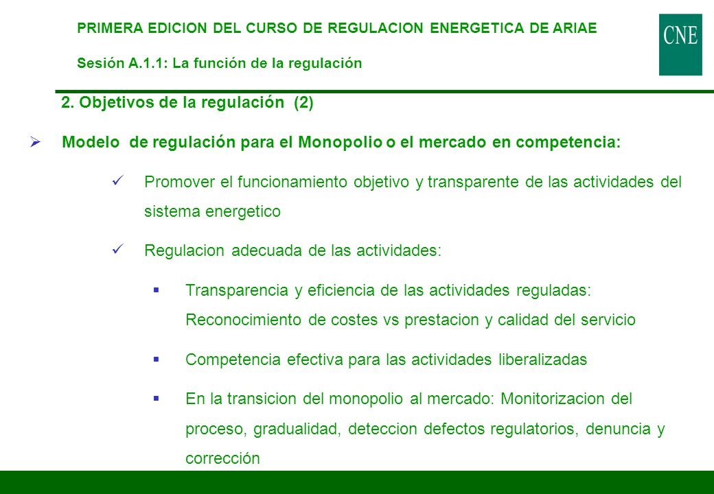 2. Objetivos de la regulación (2)